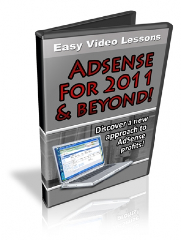 Adsense For 2011 & Beyond!
