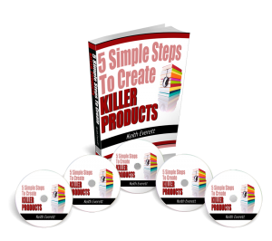 5 Simple Steps To Create Killer Products