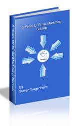 5 Years Of Email Marketing Secrets