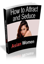 Attract and Date Asian Women