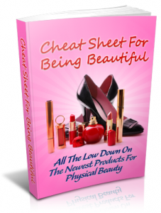 Cheat Sheet For Being Beautiful