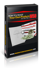 How To Create Your Own Products & Then Run A WSO
