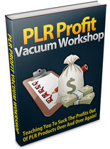 PLR Profits Vaccum Workshop