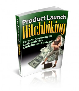 Product Launch Hitchhiking