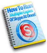 Run Multiple Copies of Skype At Once