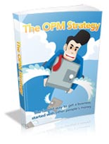 The OPM Strategy