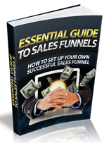 Essential Guide To Sales Funnels