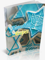 Family Hanukkah Recipes