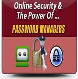 Online Security And The Power Of Password Managers