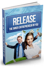Release The Inner Entrepreneur In You