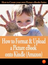 How To Format And Upload A Picture Ebook To Kindle