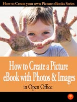 How to Create A Picture eBook With Photos In Open Office