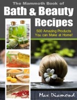 The Mammoth Book of Bath & Beauty Recipes