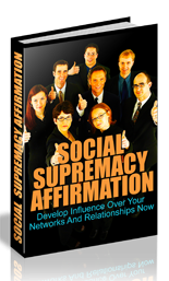 Social Supremacy Affirmation