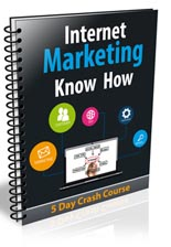 Internet Marketing Know How Course