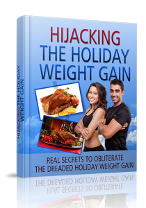 Hijacking The Holiday Weight Gain
