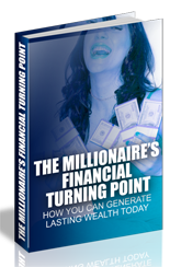 The Millionaires Financial Turning Point