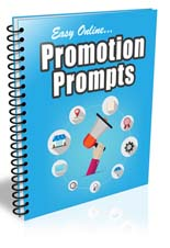 Easy Online Promotion Prompts