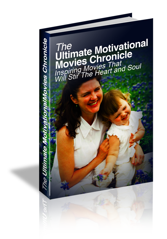 Ultimate Motivational Movies Chronicle