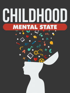 Childhood Mental State