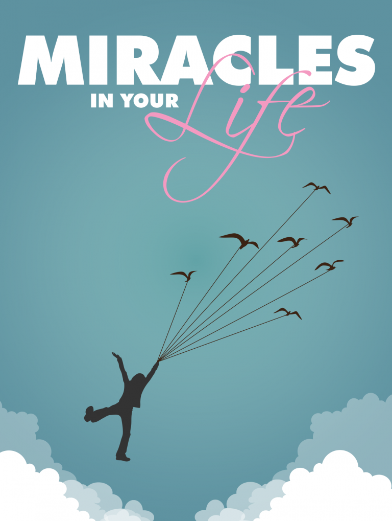 Miracles In Your Life