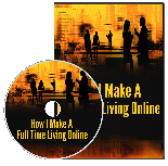How I Make A Full Time Living Online