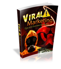 Viral Marketing Tips and Success Strategies