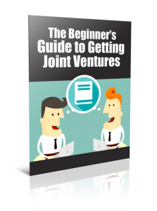 The Beginner's Guide to Getting Joint Ventures