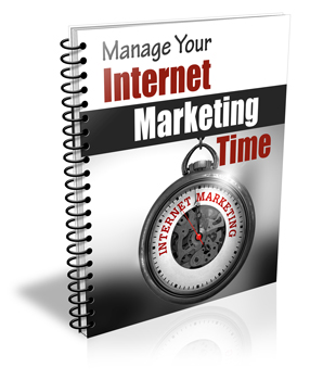 Manage Your Internet Marketing Time