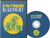 6 To 7 Figure Blueprint