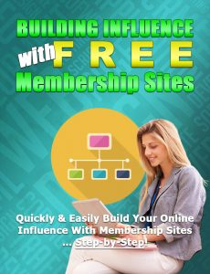 Influence With Free Membership Sites – Week of 25th June