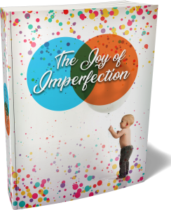 The Joy Of Imperfection – Week of 3rd September