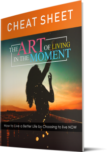 The Art Of Living In The Moment – Week of 26th November