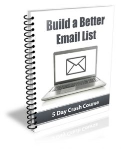 Build A Better Email List – Week of the 12th November