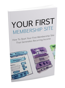 Your First Membership Site