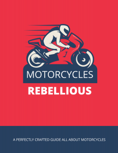 Motorcycles Rebellious