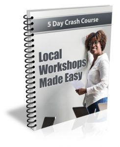 Local Workshops Made Easy