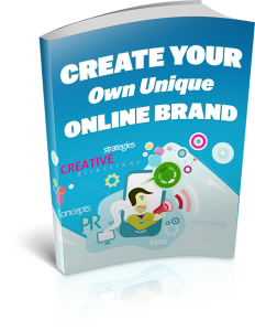 Create Your Own Unique Online Brand