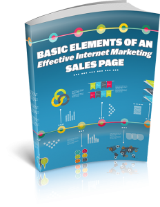 Basic Elements Of An Effective Internet Marketing SalesPage