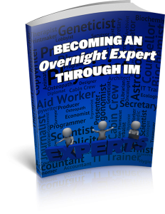 Becoming An Overnight Expert Through IM