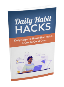 Daily Habit Hacks